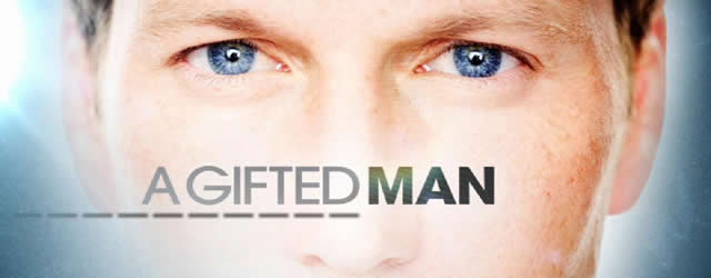 A Gifted Man  1.01 Pilot e 1.02 In Case of All Hell Breaking Loose