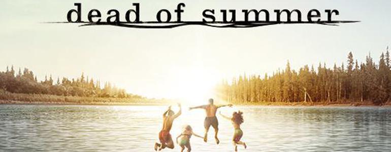 Dead of Summer: trailer e poster della serie estiva di Freeform