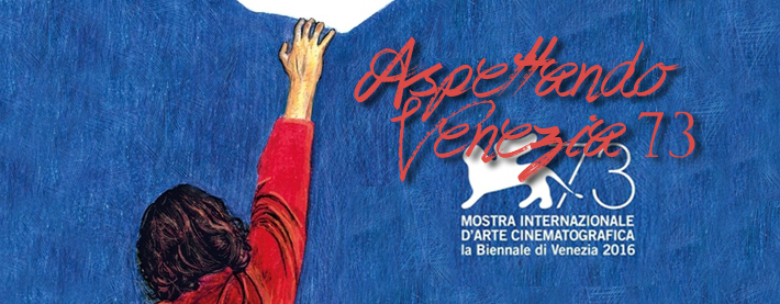 Aspettando Venezia 73: I film da recuperare delle passate edizioni – Parte 4